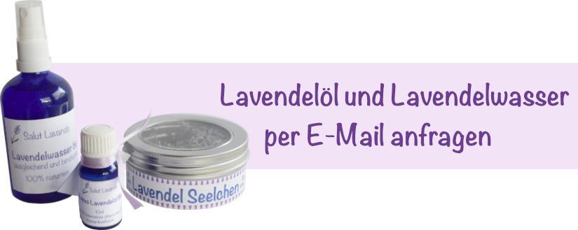 Lavendelöl und Lavendelwasser per E-Mail anfragen